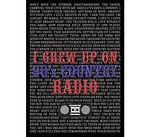 I Grew Up On 90s Country Radio (black poster) Photographic Print