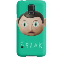 Just Frank Samsung Galaxy Case/Skin