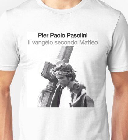 IL VANGELO SECONDO MATTEO // PIER PAOLO PASOLINI (1964) Unisex T-Shirt