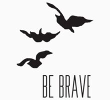 Divergent - 'Be Brave' Kids Clothes