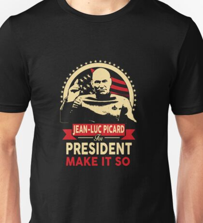 Jean-Luc for President Unisex T-Shirt