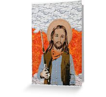 JESUS GET YOUR GUN Greeting Card