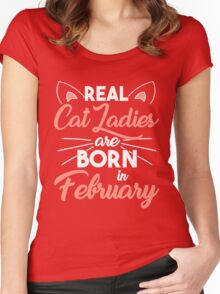 real cat ladies are born in February Women's Fitted Scoop T-Shirt