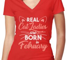 real cat ladies are born in February Women's Fitted V-Neck T-Shirt