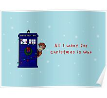 All I want for Christmas is who Poster