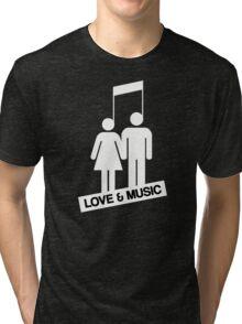 Love and music Tri-blend T-Shirt