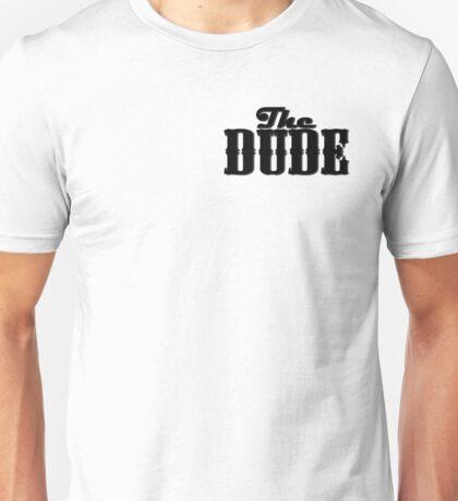 The DUDE plain print - The Big Lewbowski Unisex T-Shirt
