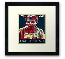 The Man, The Myth, The Legend Framed Print