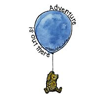 Winnie the Pooh - Adventure is Out There Photographic Print