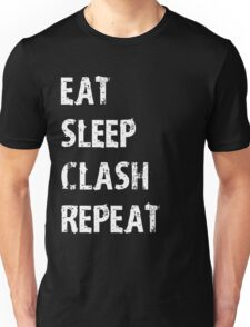 Eat Sleep Clash Repeat T-Shirt Gift For Video Game Cute Funny Gift Player App Gamer T Shirt Tee  Unisex T-Shirt