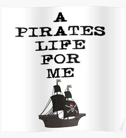 A Pirates Life For Me Poster
