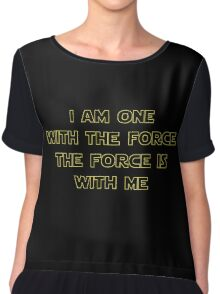 I Am One With The Force - The Force Is With Me II Chiffon Top