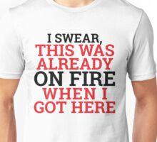 It's Not MY Fault! Unisex T-Shirt