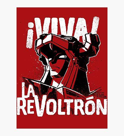 ¡Viva La ReVoltrón! Photographic Print