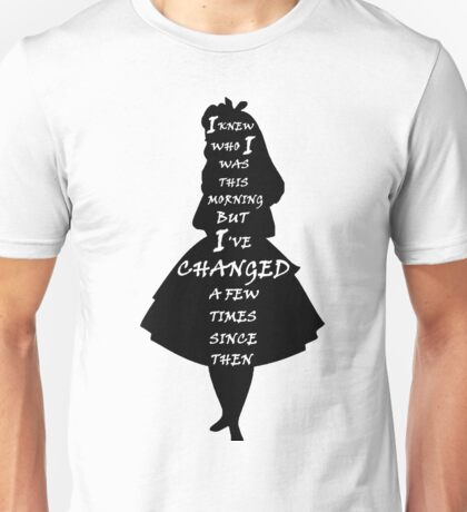 Alice In Wonderland - Quote - black and white Unisex T-Shirt