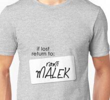 if lost return to: rami malek Unisex T-Shirt