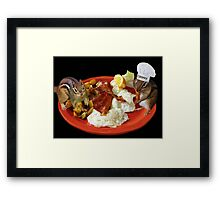 CHIPPY THIS BEATS THE HECK OUT OF NUTS YUM!! >>FUN BREAKFAST WITH CHIPMUNKS PICTURE AND OR CARD Framed Print