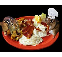 CHIPPY THIS BEATS THE HECK OUT OF NUTS YUM!! >>FUN BREAKFAST WITH CHIPMUNKS PICTURE AND OR CARD Photographic Print