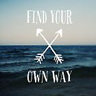 Find Your Own Way by ALICIABOCK
