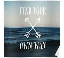 Find Your Own Way Poster