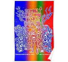 Somehow, I Just Know That I AM Special! - Random Robots Metal For X Poster