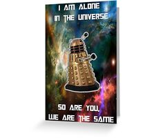 I am alone in the Universe [Nebulosa] Greeting Card