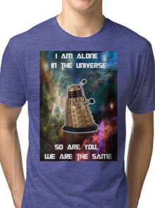 I am alone in the Universe [Nebulosa] Tri-blend T-Shirt