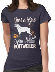 Just Girl In Love With Her Rottweiler Womens Fitted T-Shirt