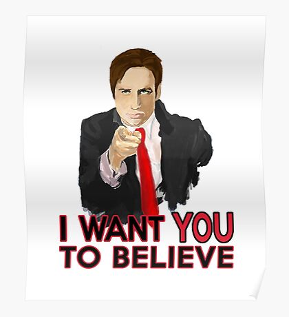 Mulder I Want To Believe Poster