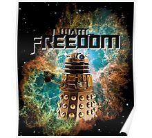 I want...Freedom  Poster