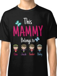This Mammy belongs to Cloie Jacob Xander Bailey Classic T-Shirt