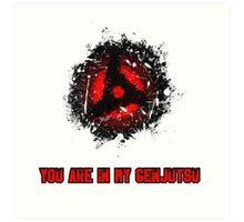You are in my Genjutsu! [ITACHI MANGEKYO SHARINGAN] Art Print
