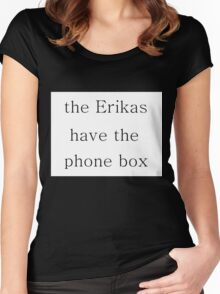 The Erikas have the Phone Box Women's Fitted Scoop T-Shirt