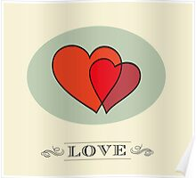 Two hearts in love vintage design Poster