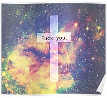 cross fuck you galaxy Poster