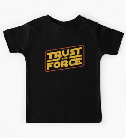 Trust the force (logo) Kids Tee