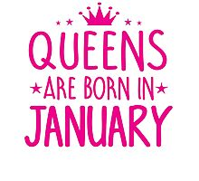 Queens are born in January Birthday Gifts for her Photographic Print
