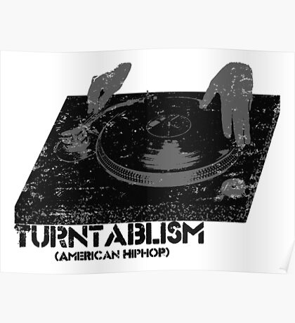 American Hip Hop - Turtablism Poster