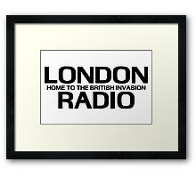 British Invasion - London Radio (Black) Framed Print