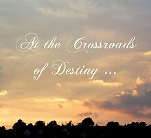 At the Crossroads of Destiny ... by rose-etiennette