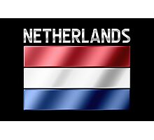 Netherlands - Dutch Flag & Text - Metallic Photographic Print