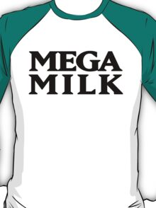 Mega Milk T-Shirt