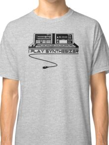 I Play Synthesizer Classic T-Shirt