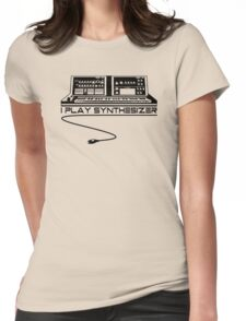 I Play Synthesizer Womens Fitted T-Shirt