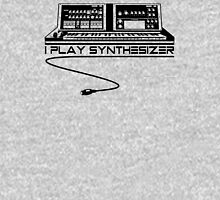 I Play Synthesizer Unisex T-Shirt