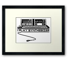 I Play Synthesizer Framed Print