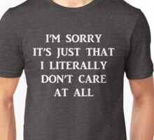 Funny Sarcastic Quote Don't Care Unisex T-Shirt
