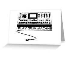 I Play Drum Machine Greeting Card