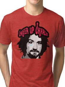 Cheer Up, Charlie!   Tri-blend T-Shirt
