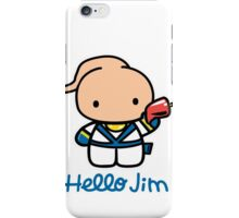 Hello Jim iPhone Case/Skin